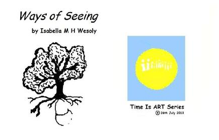 Ways of Seeing, ebook Time IS ART series by Isabella Wesoly